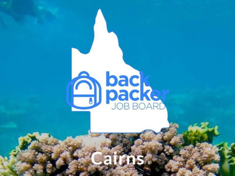 Backpacker Jobs Cairns - Find jobs in Cairns