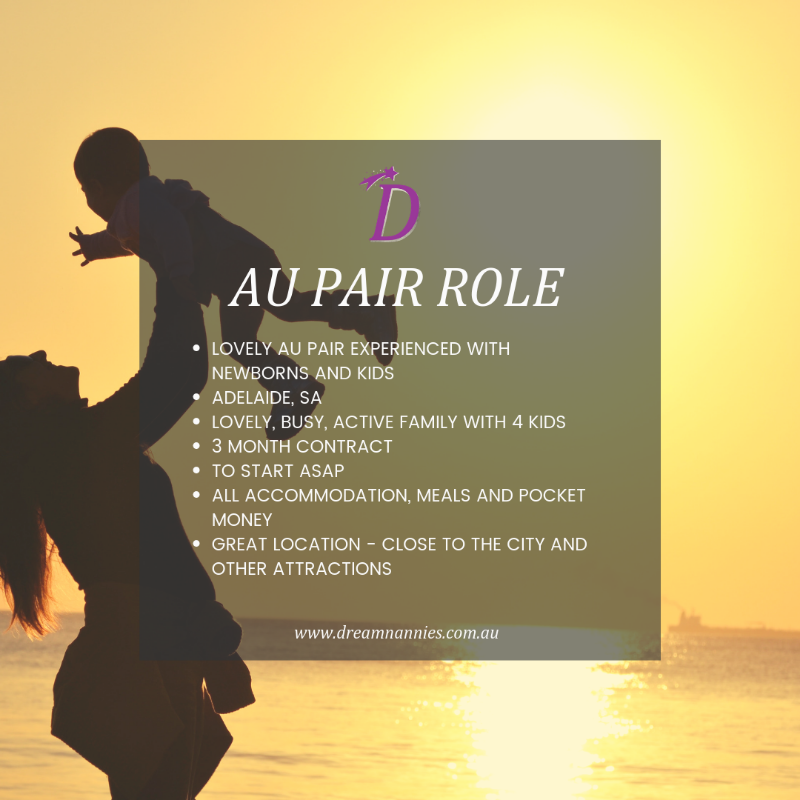 Awesome Au Pair Needed In Adelaide - Start Asap 3 Months